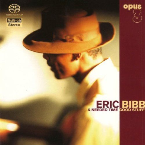 Eric Bibb and Needed Time: Good Stuff